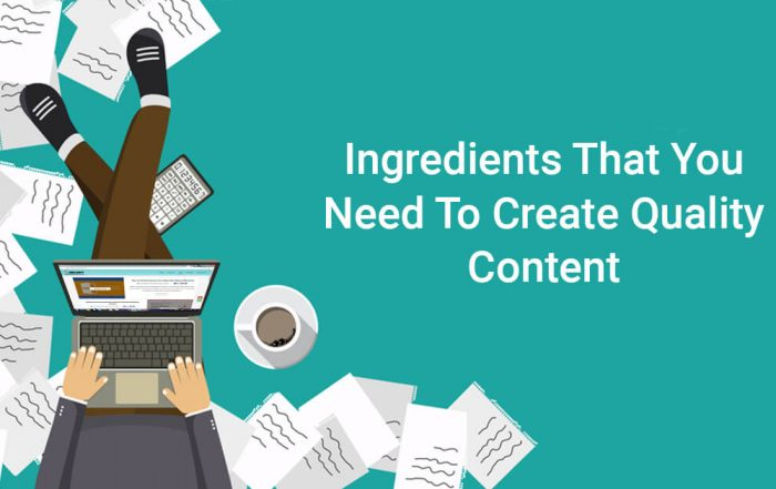 7 Ingredients for writing quality content that makes article delicious
